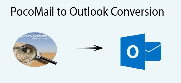 PocoMail to Outlook Conversion